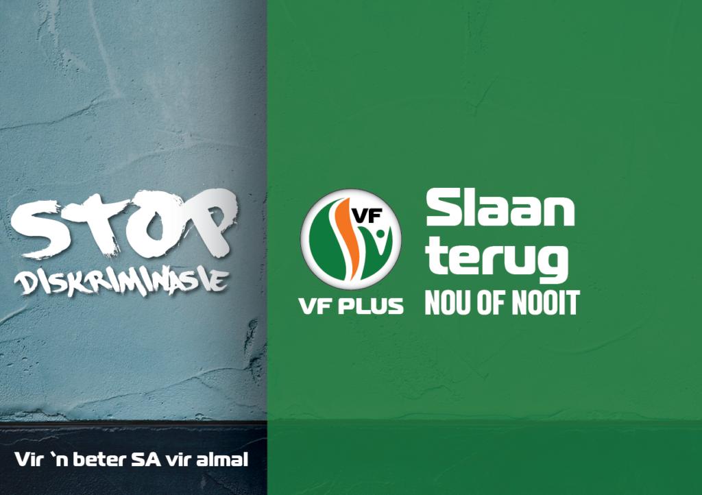 Stop diskriminasie VF Plus Nou Of Nooit Slaan Terug